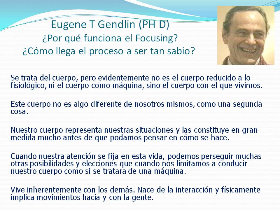 Eugene T Gendlin (PH D) ultimo ultimo